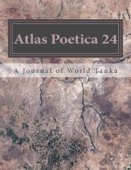 Atlas Poetica Journal of World Tanka poetry 24