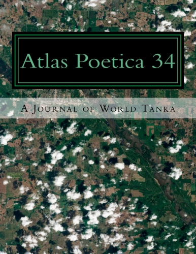 Atlas Poetica Journal of World Tanka poetry 34