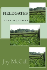 Fieldgates Tanka Sequences by Joy McCall poetry