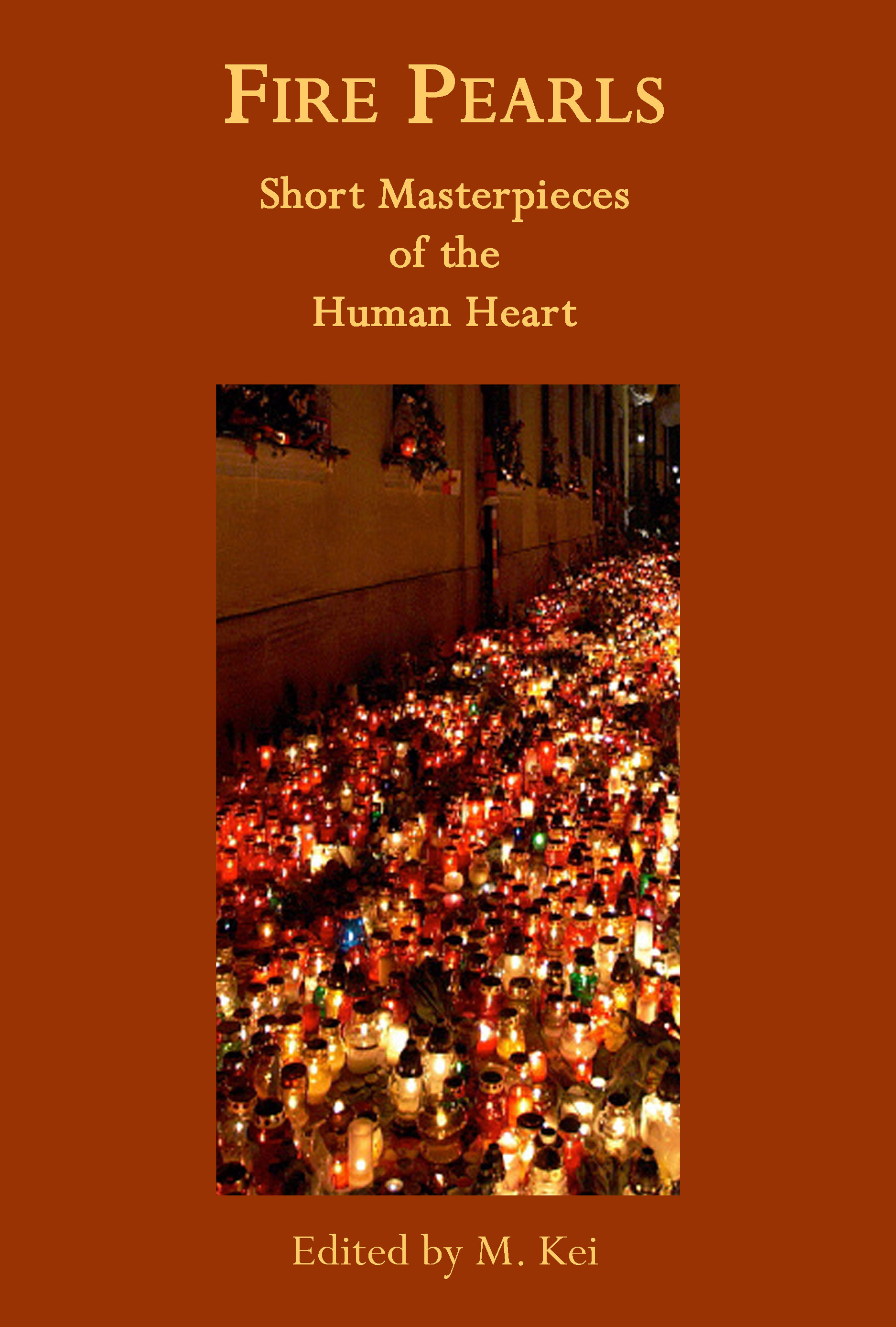 Fire Peals Short Masterpieces of the Human Heart edited by M Kei tanka poetry