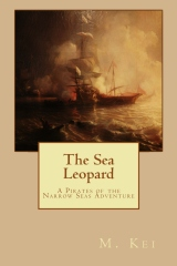 The Sea Leopard by M Kei Pirates of the Narrow Seas Gay Age of Sail Adventure Story Novel Book