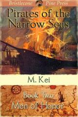 e Men of Honor by M Kei Pirate of the Narrow Seas Adventure Gay Age of Sail Novel Story Book