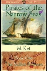 e The Sallee Rovers by M Kei Pirates of the Narrow Seas Gay Age of Sail Adventure Novel Story Book